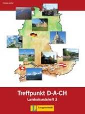 Berliner Platz 3 NEU - Treffpunkt D-A-CH 3 Landeskundeheft