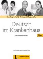 Deutsch im Krankenhaus Neu - Lehrerhandreichungen