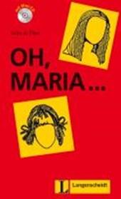 Oh, Maria ... (Stufe 1) - Buch mit Mini-CD