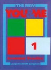 The New YOU & ME. Sprachlehrwerk für HS und AHS (Unterstufe) in Österreich / The New YOU & ME - Grammar Practice - Grammar Practice