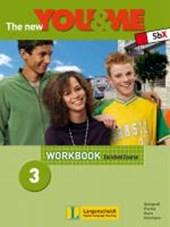 The New YOU & ME. Sprachlehrwerk für HS und AHS (Unterstufe) in Österreich / The New YOU & ME 3 - Enriched Course - Workbook