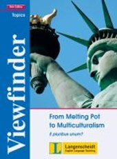 From Melting Pot to Multiculturalism - Students' Book