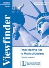From Melting Pot to Multiculturalism - Resource Book