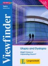 Utopia and Dystopia - Students' Book |  |