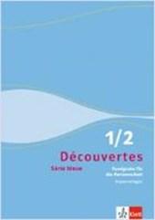 Découvertes Série bleue 1 und 2. Fundgrube für die Partnerarbeit. Kopiervorlagen. ab Klasse