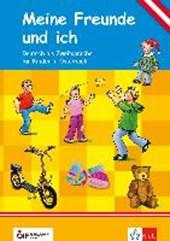 Meine Freunde und ich. Deutsch als Zweitsprache für Kinder in Österreich. Handbuch für die Lehrkraft