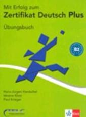 Mit Erfolg zu telc Deutsch (B2). Zertifikat Deutsch Plus. Mit Erfolg zu telc Deutsch B2. Übungsbuch mit Audio-CD