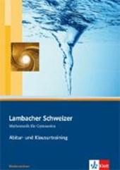 Lambacher Schweizer. 11. und 12. Schuljahr. Abitur- und Klausurtraining. Niedersachsen
