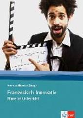 Französisch Innovativ 2. Arbeit mit Filmen