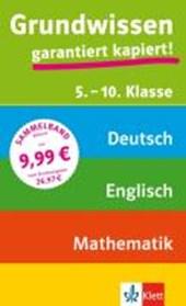 Grundwissen 5. - 10. Klasse Mathematik, Deutsch, Englisch