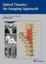 Spinal Trauma: An Imaging Approach | Victor N. Cassar-Pullicino |