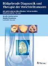 Bildgebende Diagnostik und Therapie der Weichteiltumoren