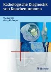 Radiologische Diagnostik von Knochentumoren