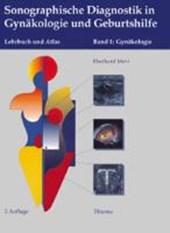 Sonographische Diagnostik in Gynäkologie und Geburtshilfe. 01. Gynäkologie