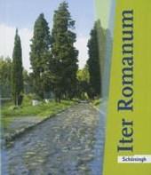 Iter Romanum. Schülerbuch. Neubearbeitung