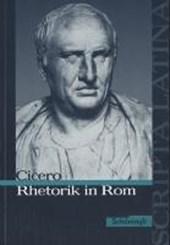 Rhetorik in Rom. Textausgabe