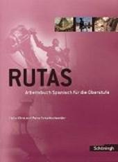 Rutas - Arbeitsbuch Spanisch für die Oberstufe Schülerbuch