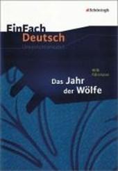 Das Jahr der Wölfe. EinFach Deutsch Unterrichtsmodelle