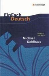 Michael Kohlhaas. EinFach Deutsch Textausgaben