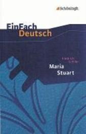 Maria Stuart. EinFach Deutsch Textausgaben