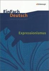 Expressionismus: Gymnasiale Oberstufe