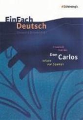 Don Carlos. EinFach Deutsch Unterrichtsmodelle