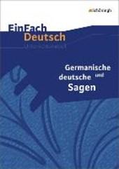 Germanische und deutsche Sagen - Neubearbeitung: Klassen 5 -