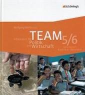TEAM - Arbeitsbuch für Politik und Wirtschaft 1. Schülerband. 5. - 6. Schuljahr