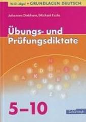 Grundlagen Deutsch. Übungs- und Prüfungsdiktate zur Rechtschreibung und Zeichensetzung. RSR