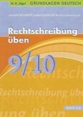 Grundlagen Deutsch. Rechtschreibung üben 9./10. Schuljahr