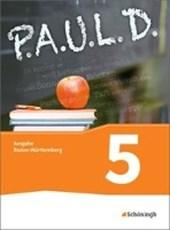 P.A.U.L. D. (Paul) 5. Schülerband. Gymnasium. Baden-Württemberg u.a.