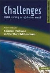 Challenges. Science (Fiction) in the Third Millennium
