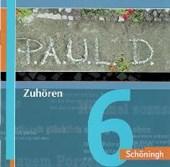 P.A.U.L.D. (Paul) Zuhören 06. Persönliches Arbeits- und Lesebuch Deutsch. Für Gymnasien