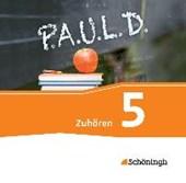 P.A.U.L. D. (Paul) 5. Zuhören. 2 CDs. Gymnasien und Gesamtschulen - Neubearbeitung