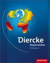 Diercke Weltatlas Regionalatlanten. Regionalatlas Ostasien