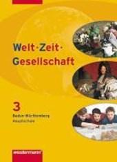 Welt - Zeit - Gesellschaft 8. Schülerband. Baden-Württemberg