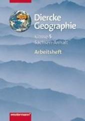Diercke Geographie 5. Arbeitsheft. Gymnasien. Sachsen-Anhalt