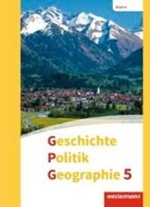 Geschichte - Politik - Geographie (GPG) 5. Schülerband. Mittelschulen in Bayern