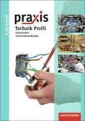 Praxis Technik Profil. Arbeitsheft. Hauptschule, Realschulen, Gesamtschule. Niedersachsen