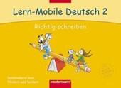 Lern-Mobile Deutsch 2. Richtig schreiben. Arbeitsheft