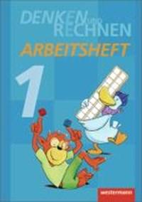 Denken und Rechnen 1. Arbeitsheft. Grundschulen in den östlichen Bundesländern   auteur onbekend  