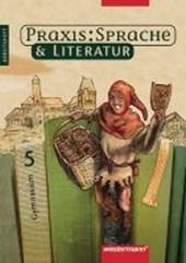 Praxis Sprache und Literatur 5. Arbeitsheft. Rechtschreibung 2006. Hessen, Niedersachsen, Nordrhein-Westfalen, Rheinland-Pfalz