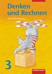 Denken und Rechnen 3 - Schülerband  Ausgabe A / Neuausgabe / Baden-Württemberg