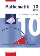 Mathematik 10. Schülerband. Bayern. WPF