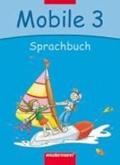 Mobile. Sprachbuch 3. Schülerband. Bremen, Hamburg, Niedersachsen, Rheinland-Pfalz, Schleswig-Holstein, Saarland