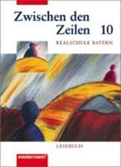 Zwischen den Zeilen für bayerische Realschulen 6. Lesebuch