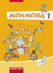 Mathematikus 1. Schülerbuch. Allgemeine Ausgabe