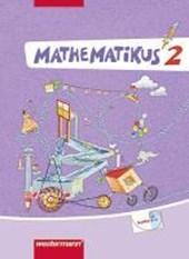 Mathematikus 2. Schülerbuch. Allgemeine Ausgabe
