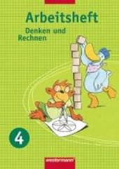 Denken und Rechnen 4. Arbeitsheft. Hessen, Niedersachsen, NRW, Rheinland-Pfalz, S-H, Saarland