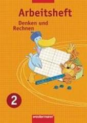 Denken und Rechnen 2. Arbeitsheft. Ausgabe Ost